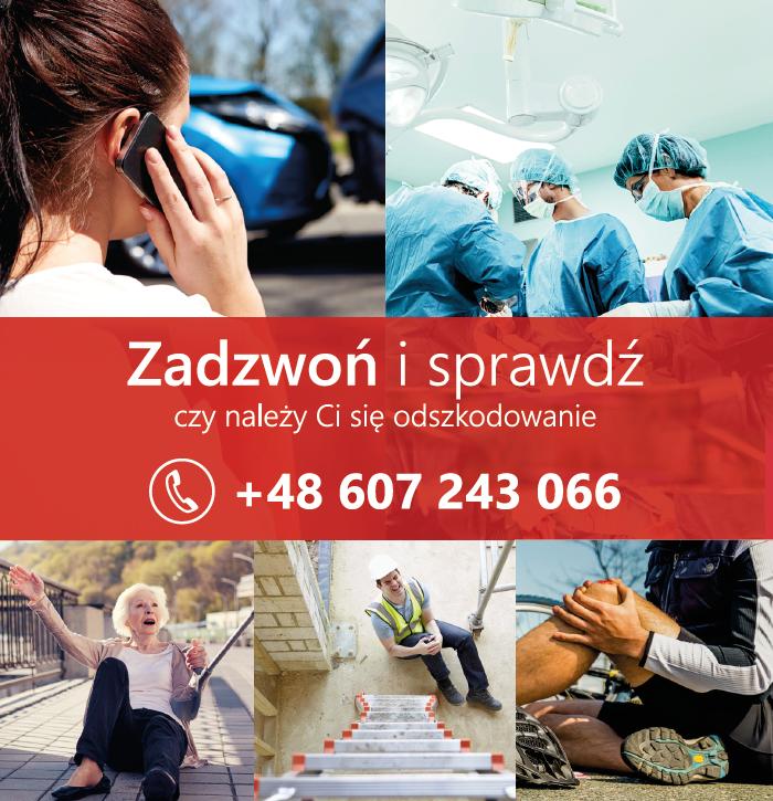 Zadzwoń i sprawdź czy należy Ci się odszkodowanie za upadek. Numer telefonu: 607 243 066.